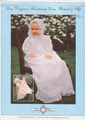 Chery Williams Patterns Lacy Daygown, christening dress, bonnet and slip