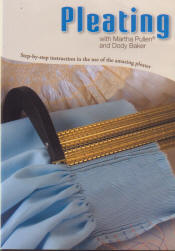 Pleating with Martha Pullen and Dody Baker
